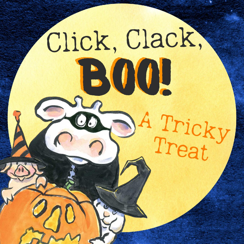 Click, Clack, Boo! A Tricky Treat